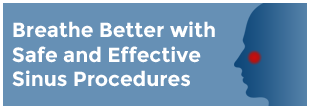 Breathe Better with Safe and Effective Sinus Procedures